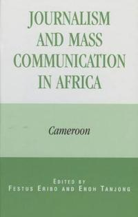 Journalism and Mass Communication in Africa