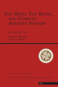 The Mind, the Brain, and Complex Adaptive Systems