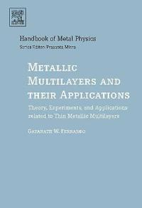Metallic Multilayers And Their Applications