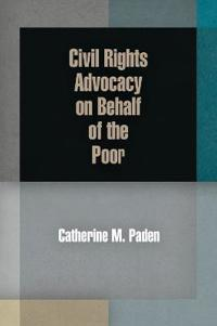 Civil Rights Advocacy on Behalf of the Poor