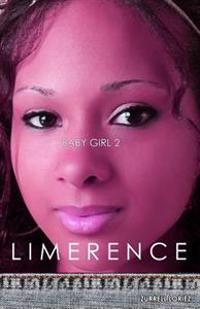 Baby Girl 2: Limerence: Baby Girl 2: Limerence