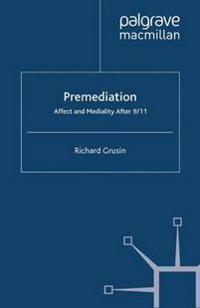 Premediation