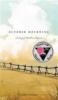 October Mourning: A Song for Matthew Shepard