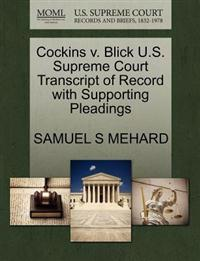 Cockins V. Blick U.S. Supreme Court Transcript of Record with Supporting Pleadings