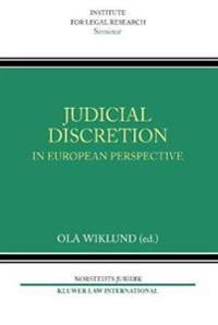 Judicial Discretion in European Perspective