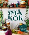 Stora kokboken för små kök : 111 gröna och lättlagade recept för tiny living