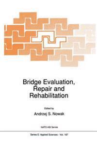 Bridge Evaluation, Repair and Rehabilitation