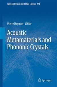 Acoustic Metamaterials and Phononic Crystals