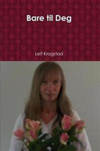 Bare til Deg - Leif Krogstad pdf epub