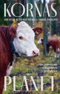 Kornas planet : om jordens och mångfaldens beskyddare
