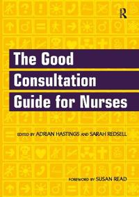 9781857756883: the good consultation guide for nurses abebooks.