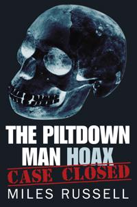The Piltdown Man Hoax