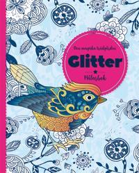 Den magiska trädgården : glitter - målarbok