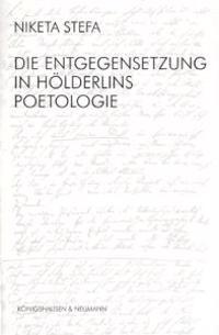 Die Entgegensetzung in Hölderlins Poetologie