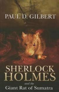 Sherlock Holmes and the Giant Rat of Sumatra