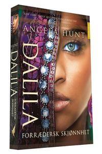 Dalila - Angela Hunt | Ridgeroadrun.org