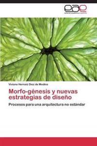 Morfo-Genesis y Nuevas Estrategias de Diseno