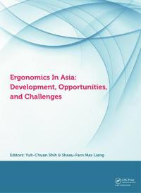 Ergonomics in Asia: Development, Opportunities, and Challenges