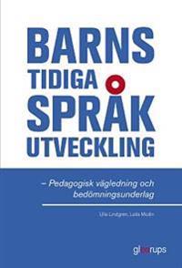 Barns tidiga språkutveckling - Pedagogisk vägledning