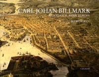Carl Johan Billmark : Stockhholm Paris Europa