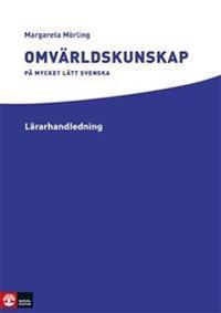 Omvärldskunskap på mycket lätt svenska Lärarhandledning Webb