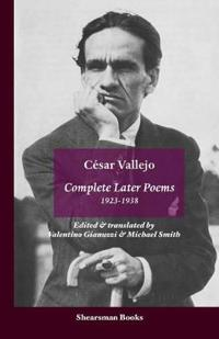 Complete Later Poems, 1923-1938