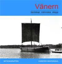 Vänern landskap-människa-skepp