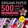 "Origami Paper 500 Sheets Cherry Blossoms 4"" (10 CM): Tuttle Origami Paper: High-Quality Double-Sided Origami Sheets Printed with 12 Different Patterns"