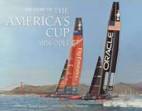 The Story of the America's Cup 1851 - 2013