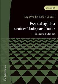 Psykologiska undersökningsmetoder - - en introduktion