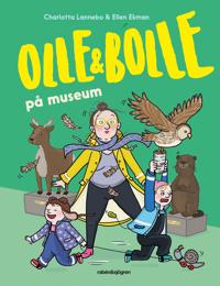 Olle och Bolle på museum - Charlotta Lannebo pdf epub