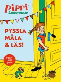 Pippi Långstrump. Pyssla, måla och läs