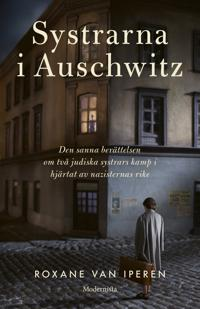 Systrarna i Auschwitz - Roxane van Iperen | Laserbodysculptingpittsburgh.com