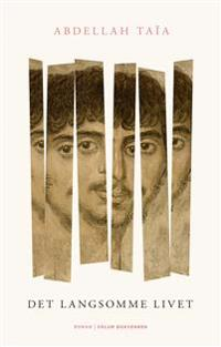 Det langsomme livet - Abdellah Taïa | Inprintwriters.org