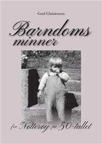Barndomsminner fra Nøtterøy på 50-tallet - Gerd Christensen | Inprintwriters.org