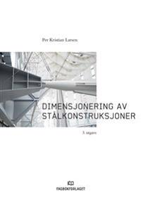 Dimensjonering av stålkonstruksjoner - Per Kristian Larsen pdf epub