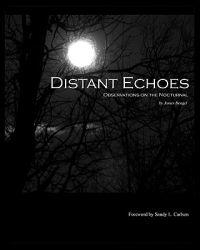 Distant Echoes: Observations on the Nocturnal