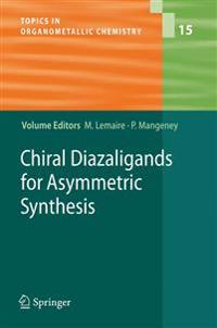 Chiral Diazaligands for Asymmetric Synthesis