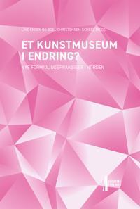 Formidling i nordiske kunstmuseer