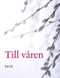 Till Våren : kör SATB -  pdf epub