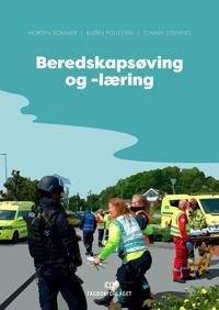 Beredskapsøving og -læring - Morten Sommer, Bjørn Pollestad, Tommy Steinnes pdf epub