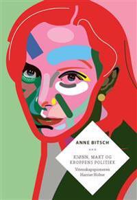 Kjønn, makt og kroppens politikk - Anne Bitsch   Ridgeroadrun.org