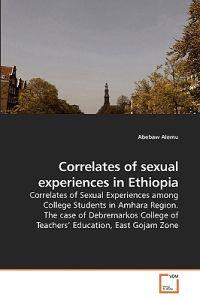 Correlates of Sexual Experiences in Ethiopia