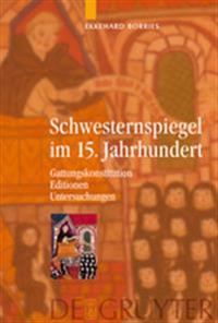 Schwesternspiegel Im 15 / Specula Sororum 15th Century