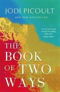 The Book of Two Ways: A stunning novel about life, death and missed opportu