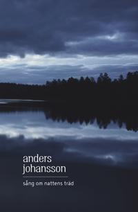 Sång om nattens träd - Anders Johansson | Laserbodysculptingpittsburgh.com