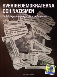 Sverigedemokraterna och nazismen - en faktagenomgång av Maria Robsahm - Maria Robsahm pdf epub