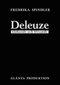 Deleuze : tänkande och blivande