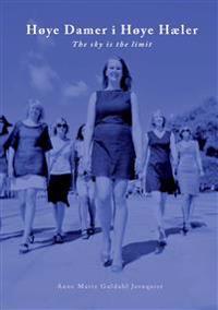 Høye damer i høye hæler - Anne Marie Guldahl Jernquist | Inprintwriters.org