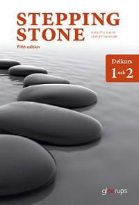 Stepping Stone delkurs 1 och 2, elevbok, 5:e uppl - Birgitta Dalin, Jeremy Hanson pdf epub